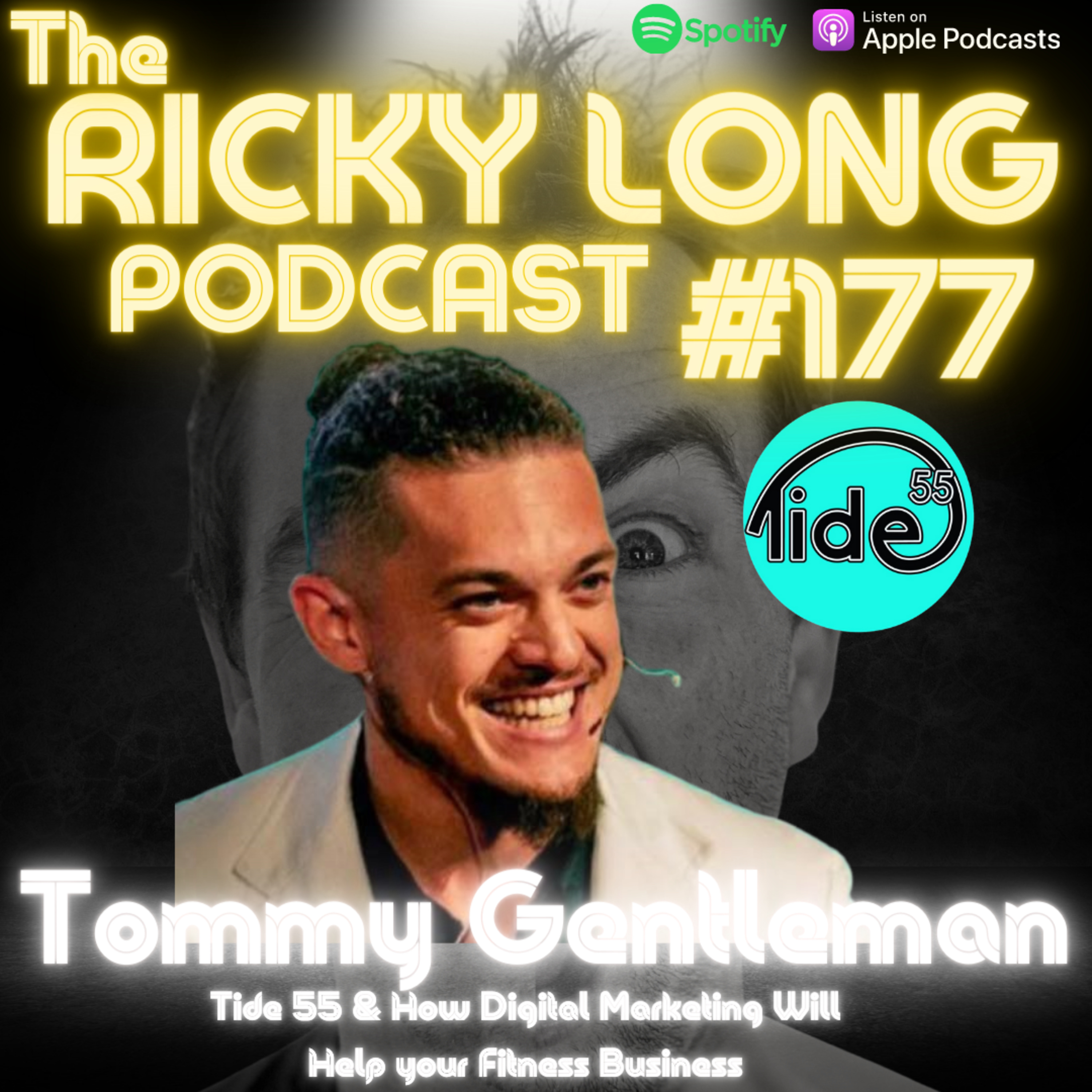 #177 Tommy Gentleman - How Digital Marketing Can Help Your Fitness Business in 2021