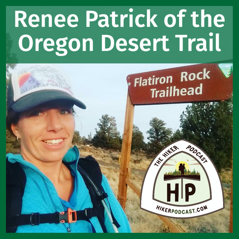 "Renee ""She-Ra"" Patrick of the Oregon Desert Trail | The Hiker Podcast Episode 6"