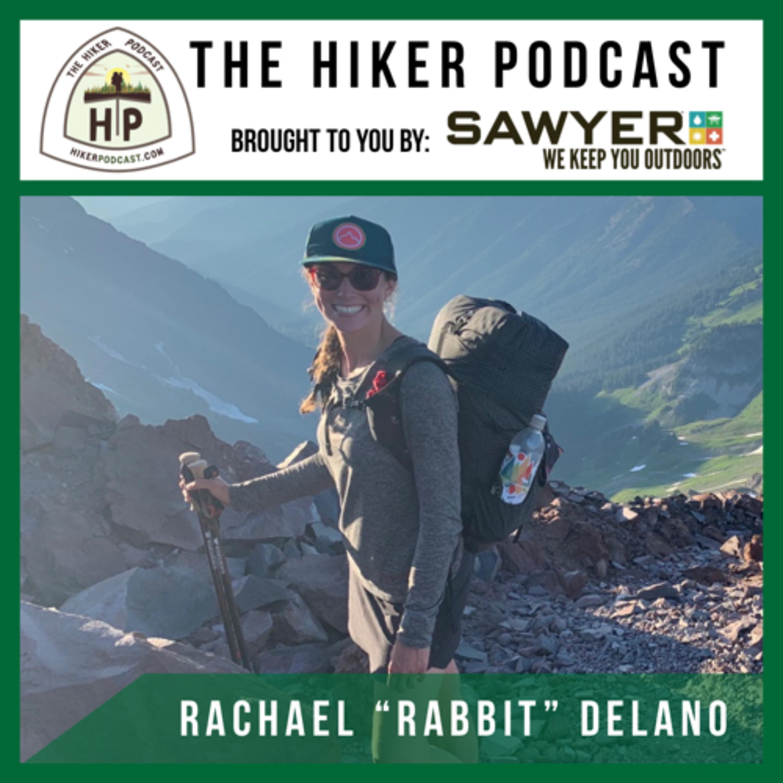 "Rachael ""Rabbit"" DeLano: Triple Crown Hiker | The Hiker Podcast Episode 12"
