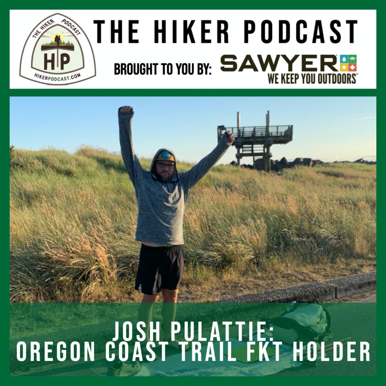 Oregon Coast Trail: A Conversation with OCT FKT holder Josh Pulattie | The Hiker Podcast Episode 13