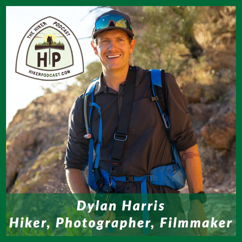 Dylan Harris: Hiker, Photographer, Filmmaker | The Hiker Podcast Episode 15