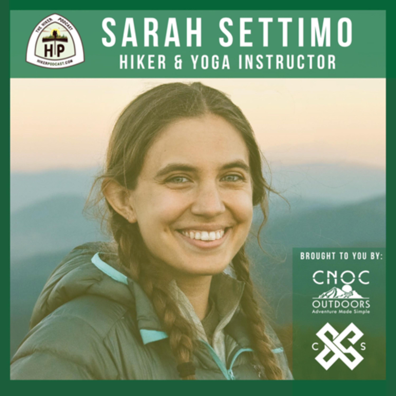 Sarah Settimo: Hiker and Yoga Instructor | The Hiker Podcast S2E18
