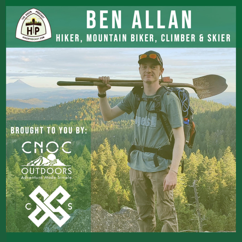 Ben Allan: Hiker, Mountain Biker, Climber & Skier | The Hiker Podcast S2E20