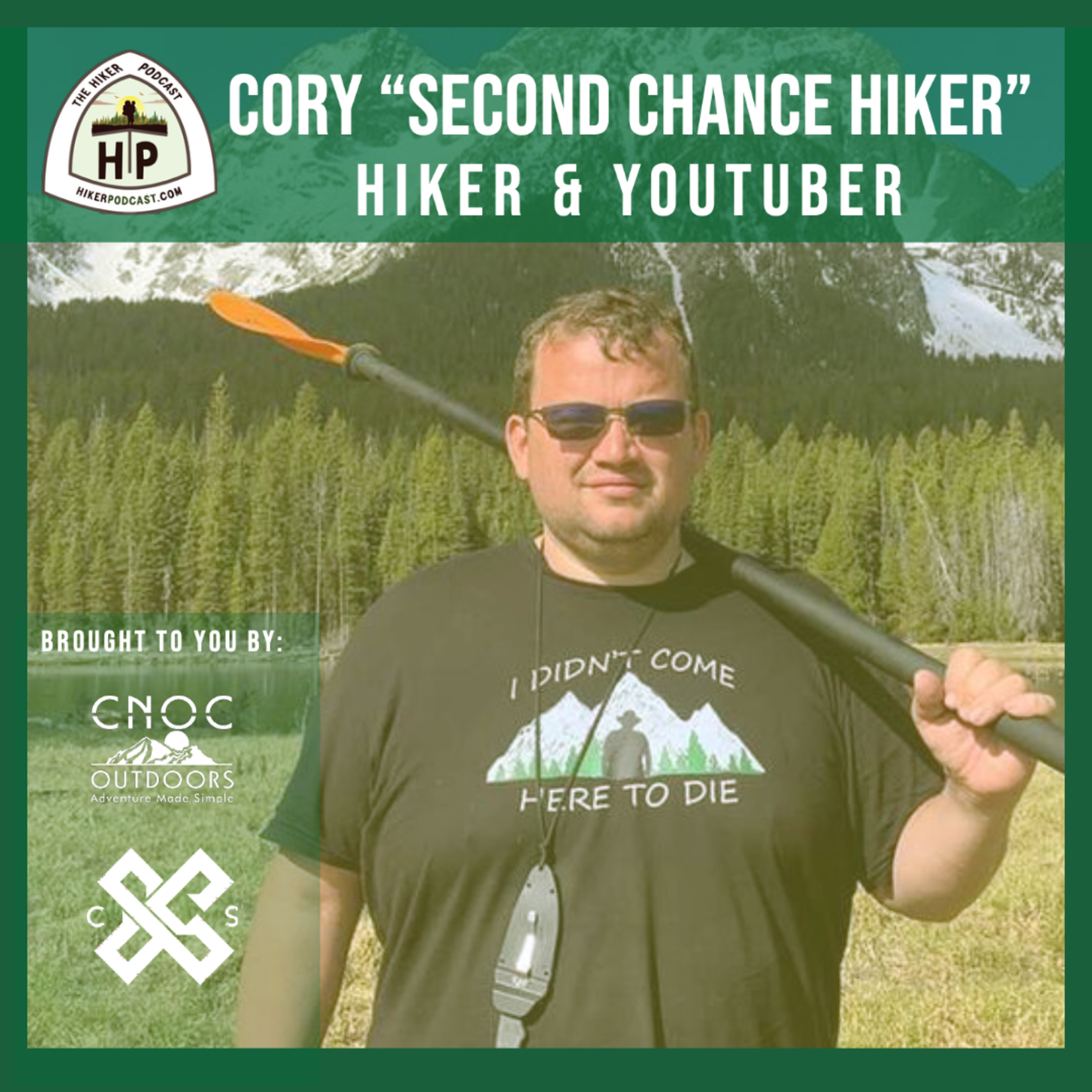 """Cory """"Second Chance Hiker"""": Hiker and YouTuber 