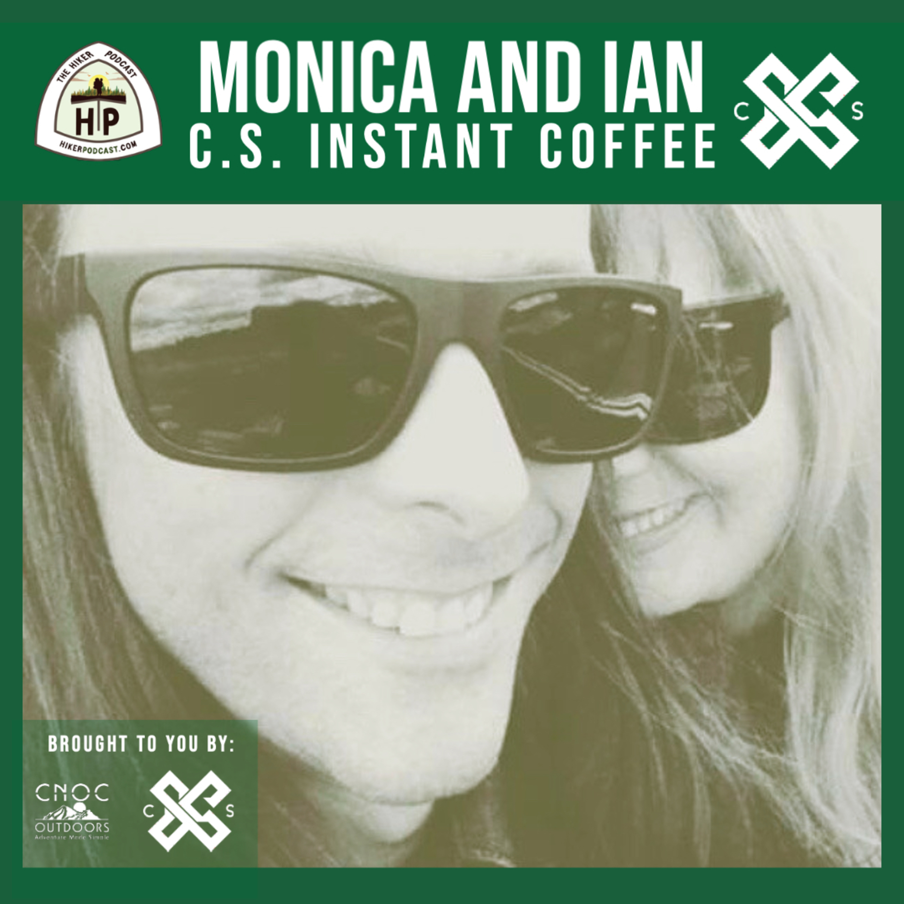 Monica and Ian of C.S. Instant Coffee | The Hiker Podcast S2E24