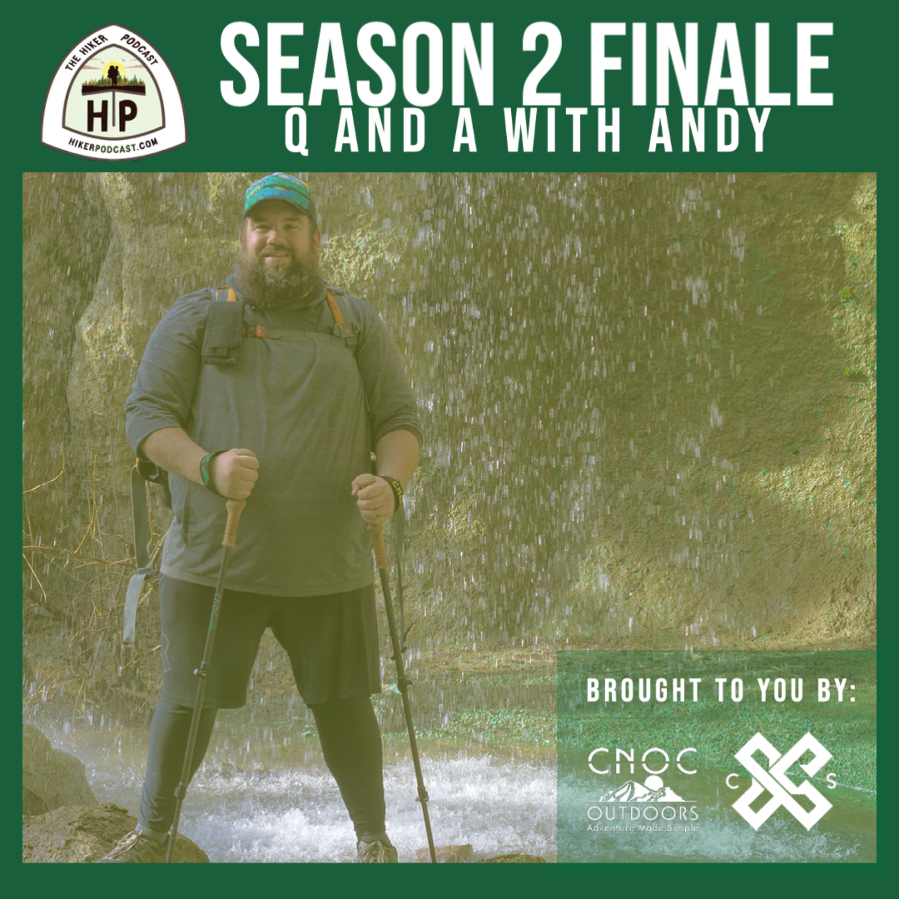 Season 2 Finale of The Hiker Podcast