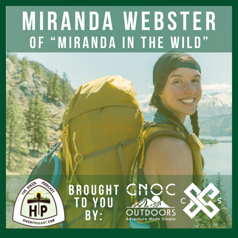 "Miranda Webster of ""Miranda in the Wild"": Backpacker, Rock Climber, Van Dweller | The Hiker Podcast S3E1"