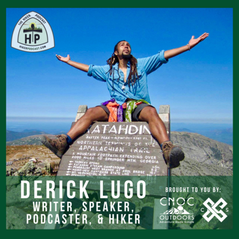 Derick Lugo: Author, Speaker, Podcaster, and Hiker | The Hiker Podcast