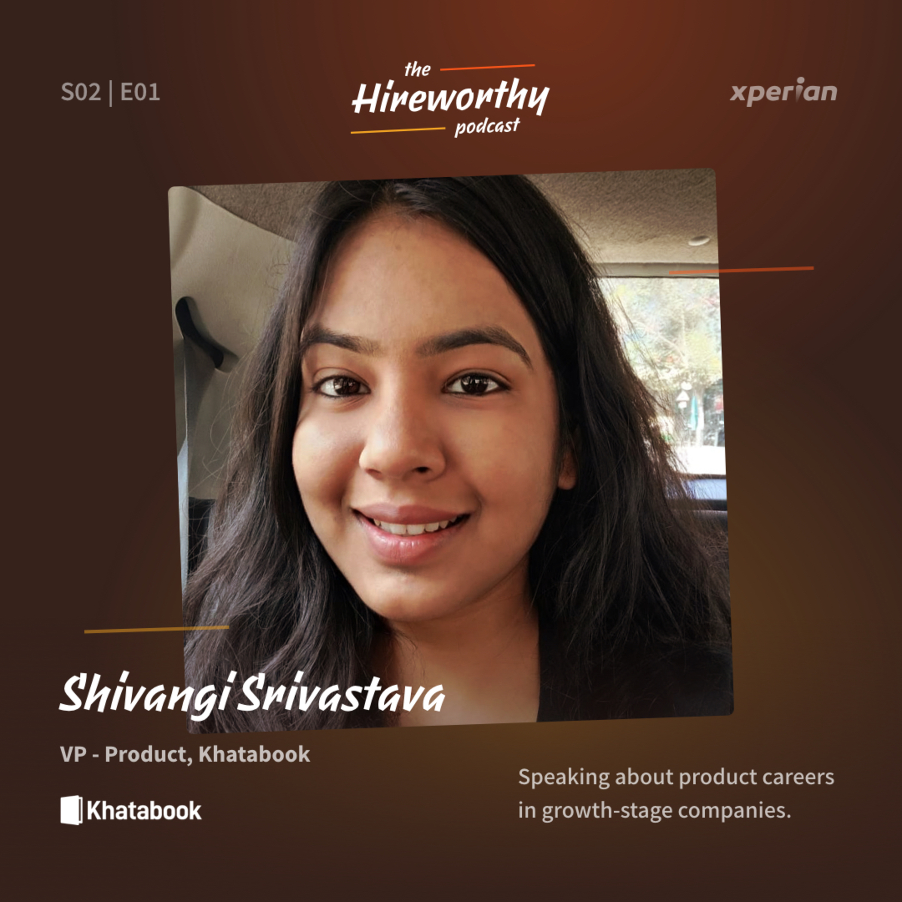11 | Learning by Doing & Leading Products with Shivangi Srivastava