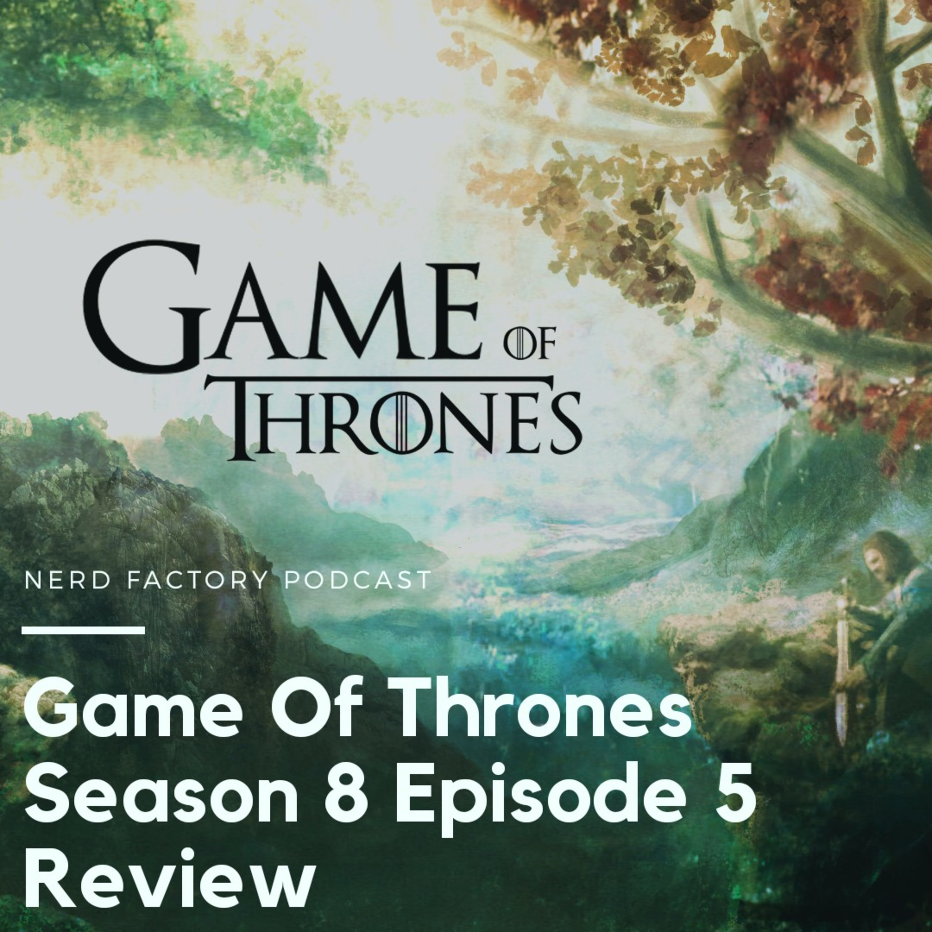 TV Discussion: Game Of Thrones Season 8 Episode 5 Review and Discussion