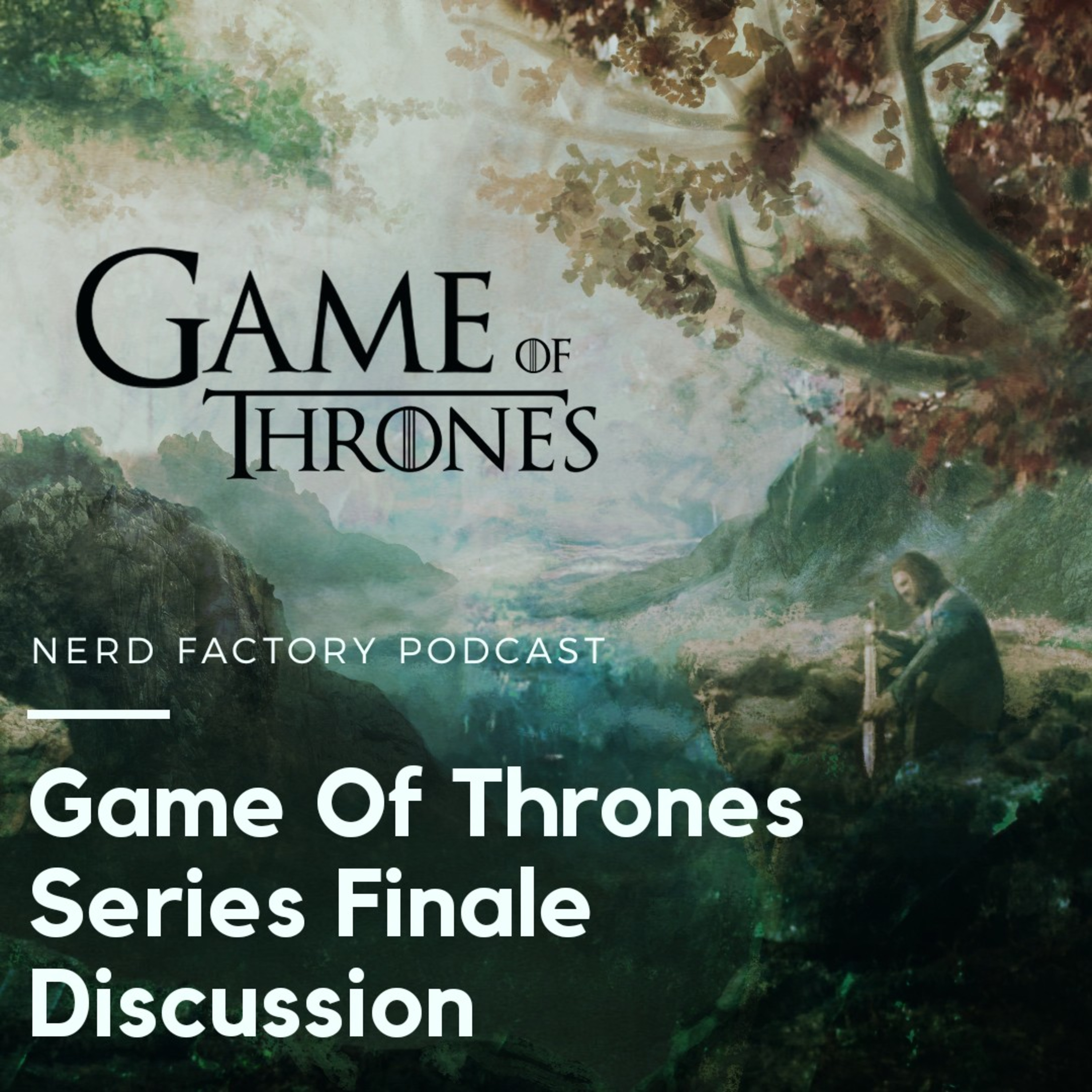 Game Of Thrones Series Finale Discussion