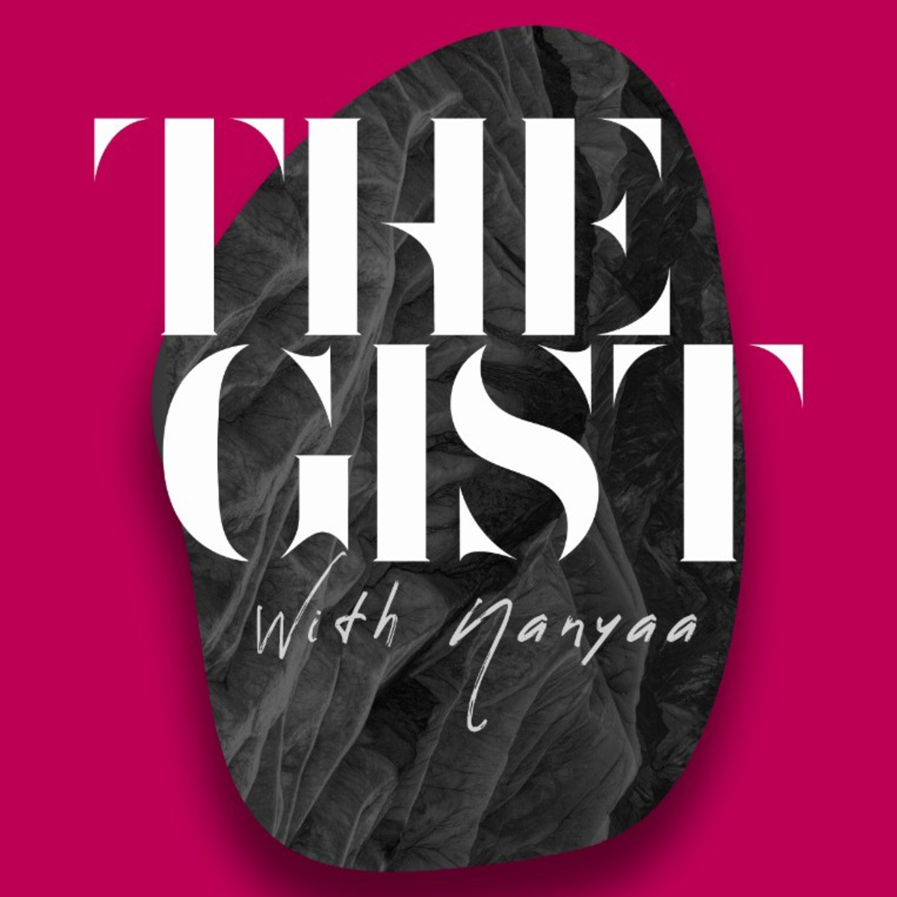 The Gist With Nanyaa on Jamit