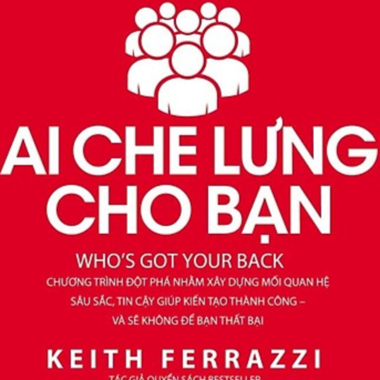 Ai Che Lưng Cho Bạn - Keith Ferrazzi