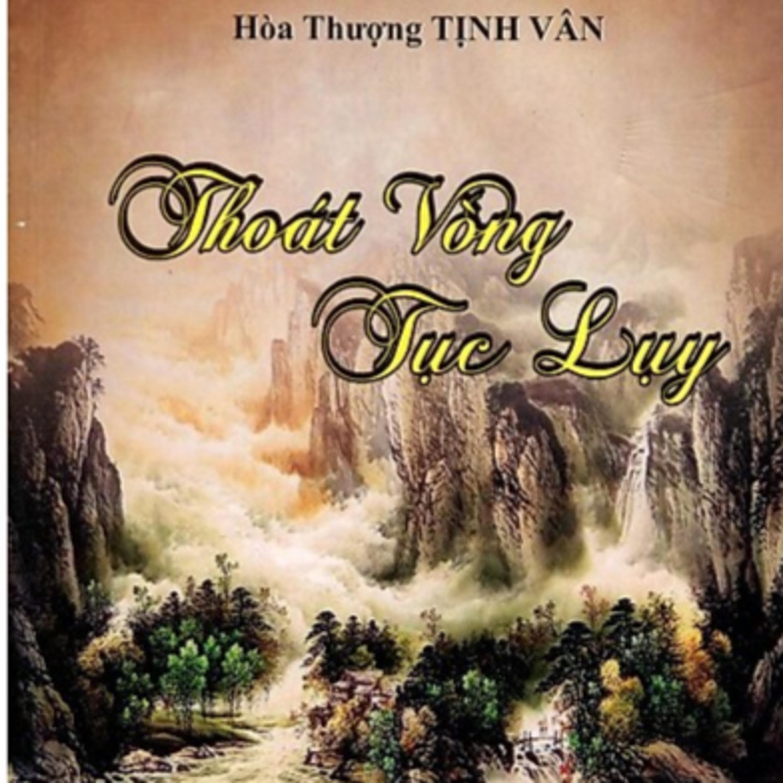 Thoát Vòng Tục Lụy – Ngọc Lâm Quốc Sư - HT Tinh Vân