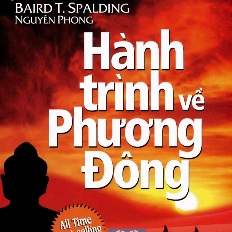 Hành Trình Về Phương Đông - tác giả Dr. Blair Thomas Spalding (Người Dịch: Nguyên Phong)
