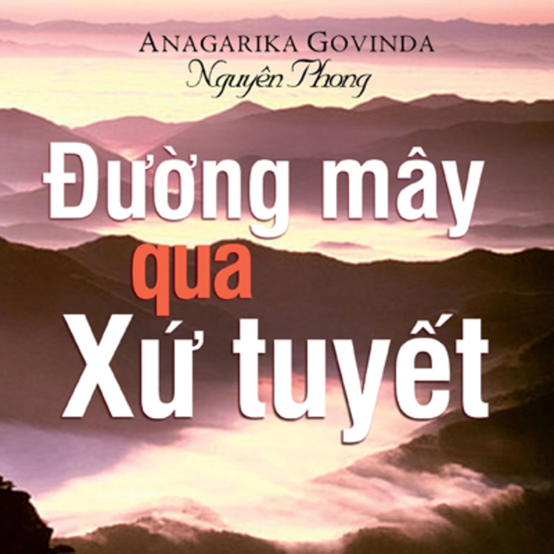 Đường Mây Qua Xứ Tuyết - Lama Anagarika Govinda (Dịch giả Nguyên Phong)