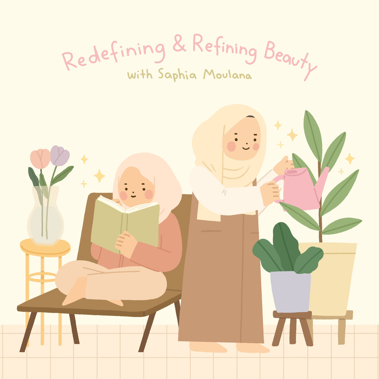 Redefining & Refining Beauty: With Saphia Moulana