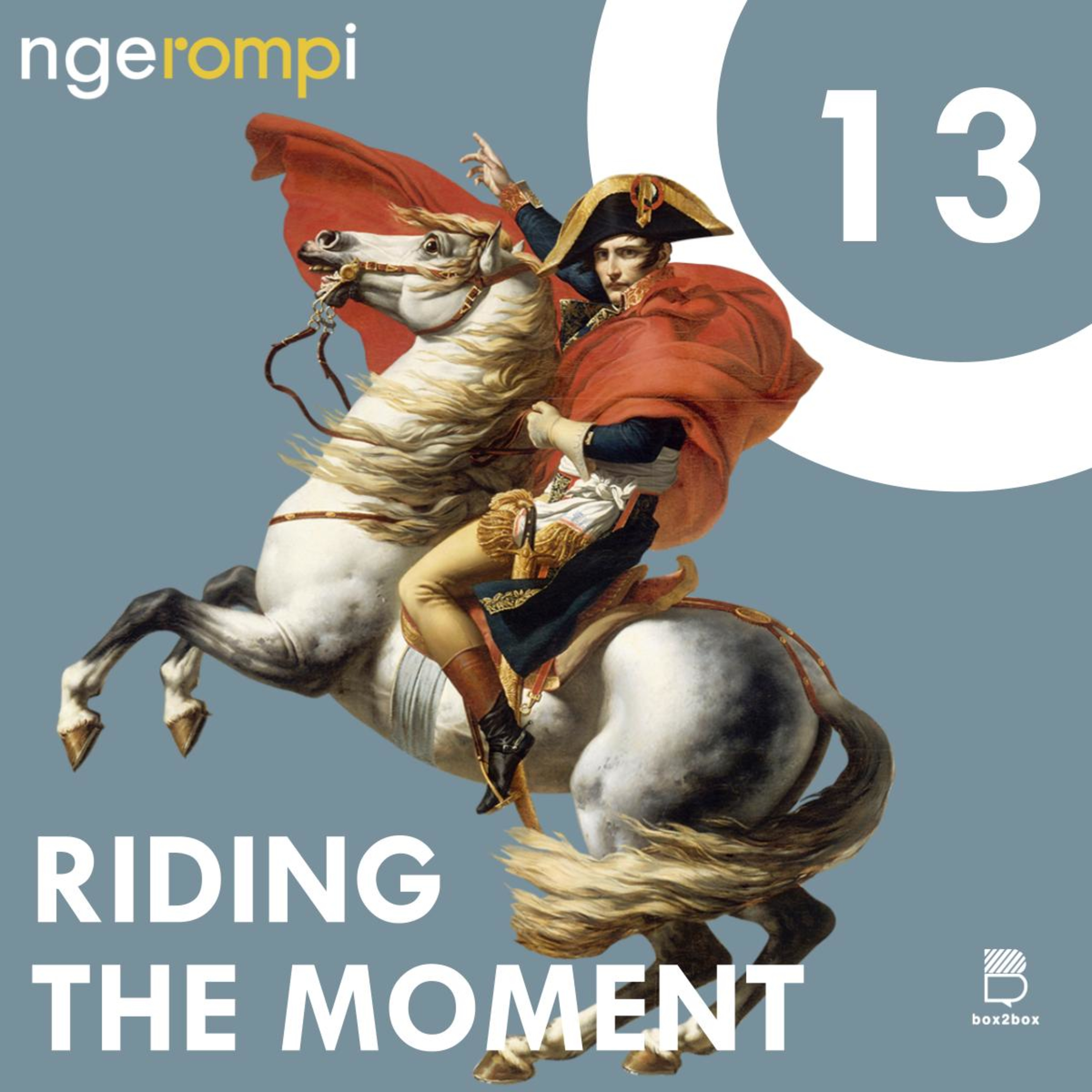 ngeROMPi #13 Riding The Moment