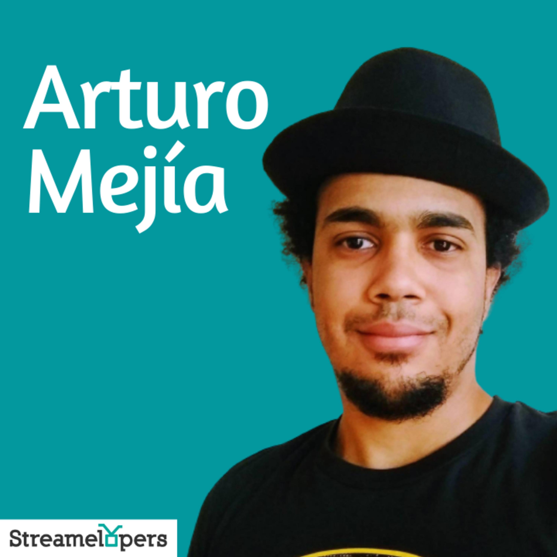 Episodio 10 – Arturo Mejía
