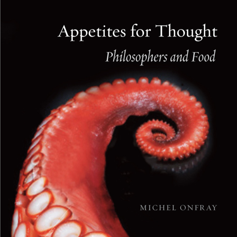 讀書報告 哲學家的肚子 Appetites for Thought, Philosopher and Food
