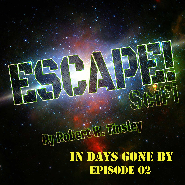 """""""ESCAPE! Scifi"""" Podcast"""