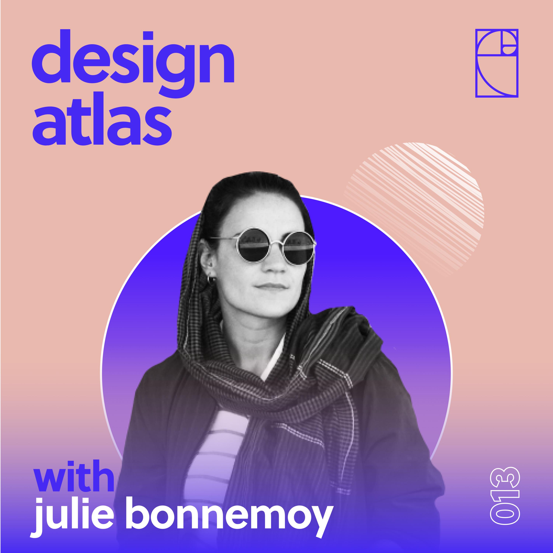 013: Julie Bonnemoy: Discovering the World of Freelance Design