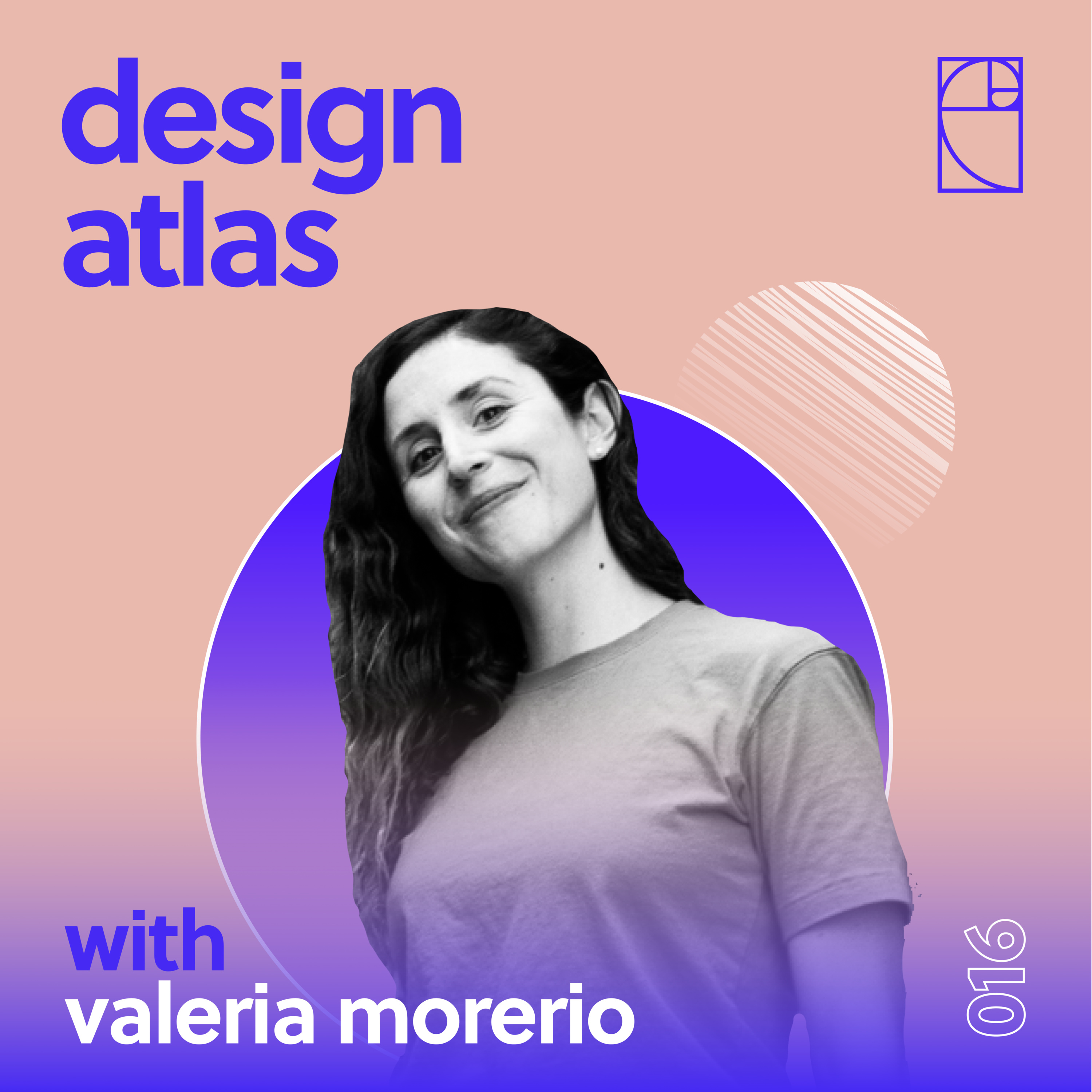 016: Valeria Moreiro: Owner and Creative Director at NotReal a Design and Animation Studio