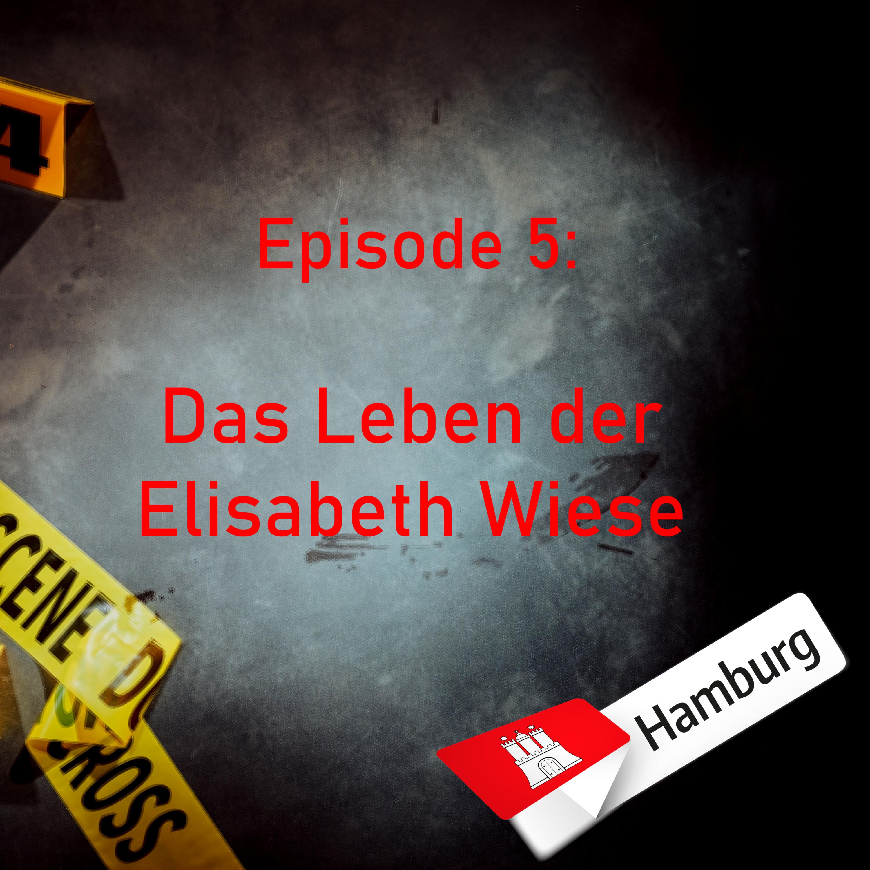 #5 Das Leben der Elisabeth Wiese