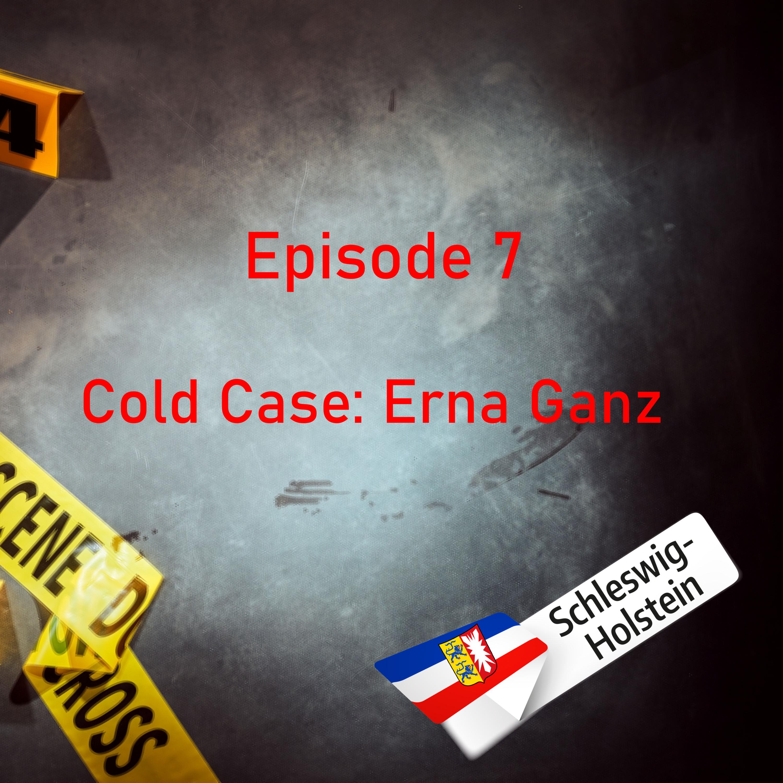 #7 Cold Case: Erna Ganz