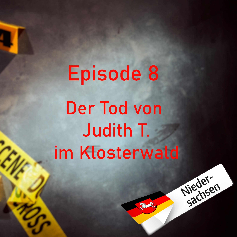 #8 Der Tod von Judith T. im Klosterwald