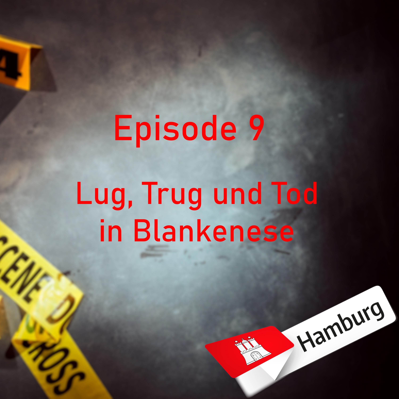 #9 Lug, Trug und Tod in Blankenese