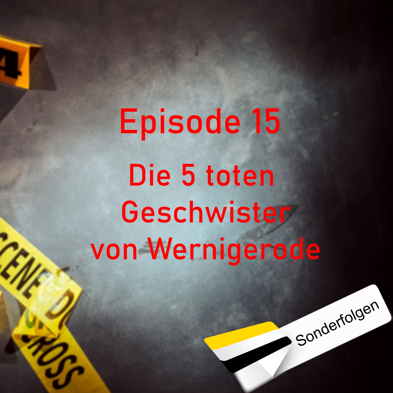 #15 Die 5 toten Geschwister von Wernigerode