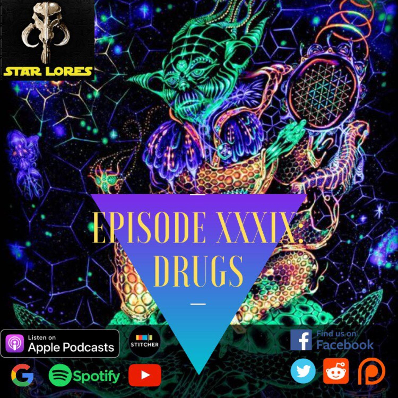 S4, Episode 39: Drugs