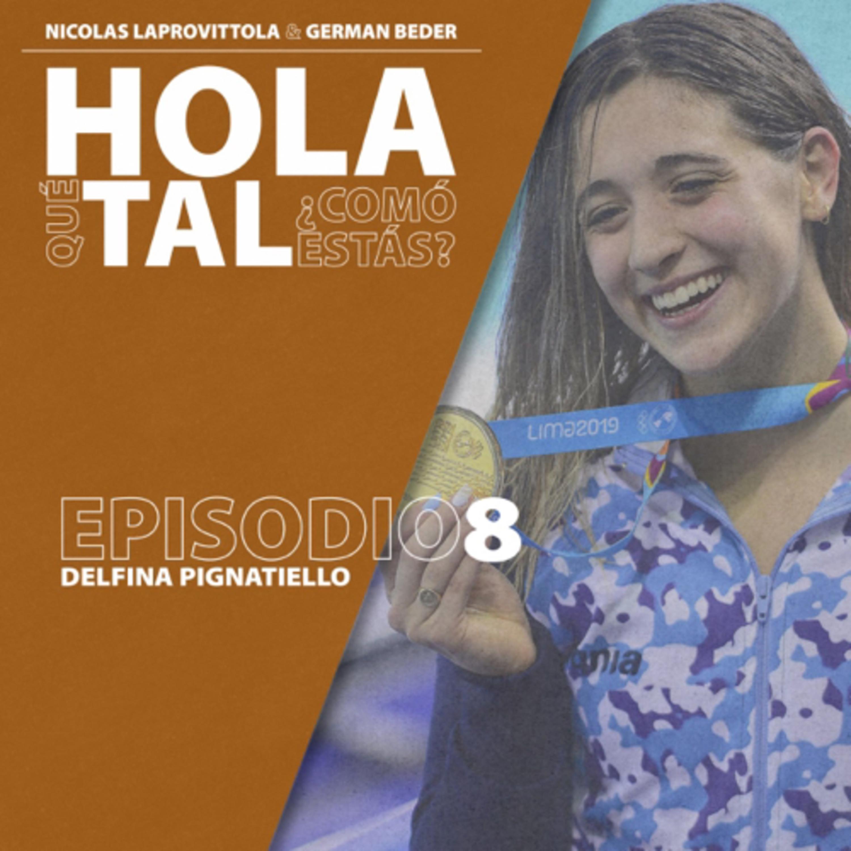Episodio 8. Delfina Pignatiello