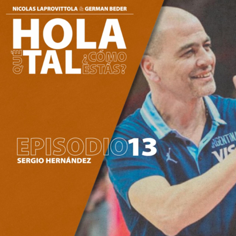 Episodio 13. Sergio Hernández