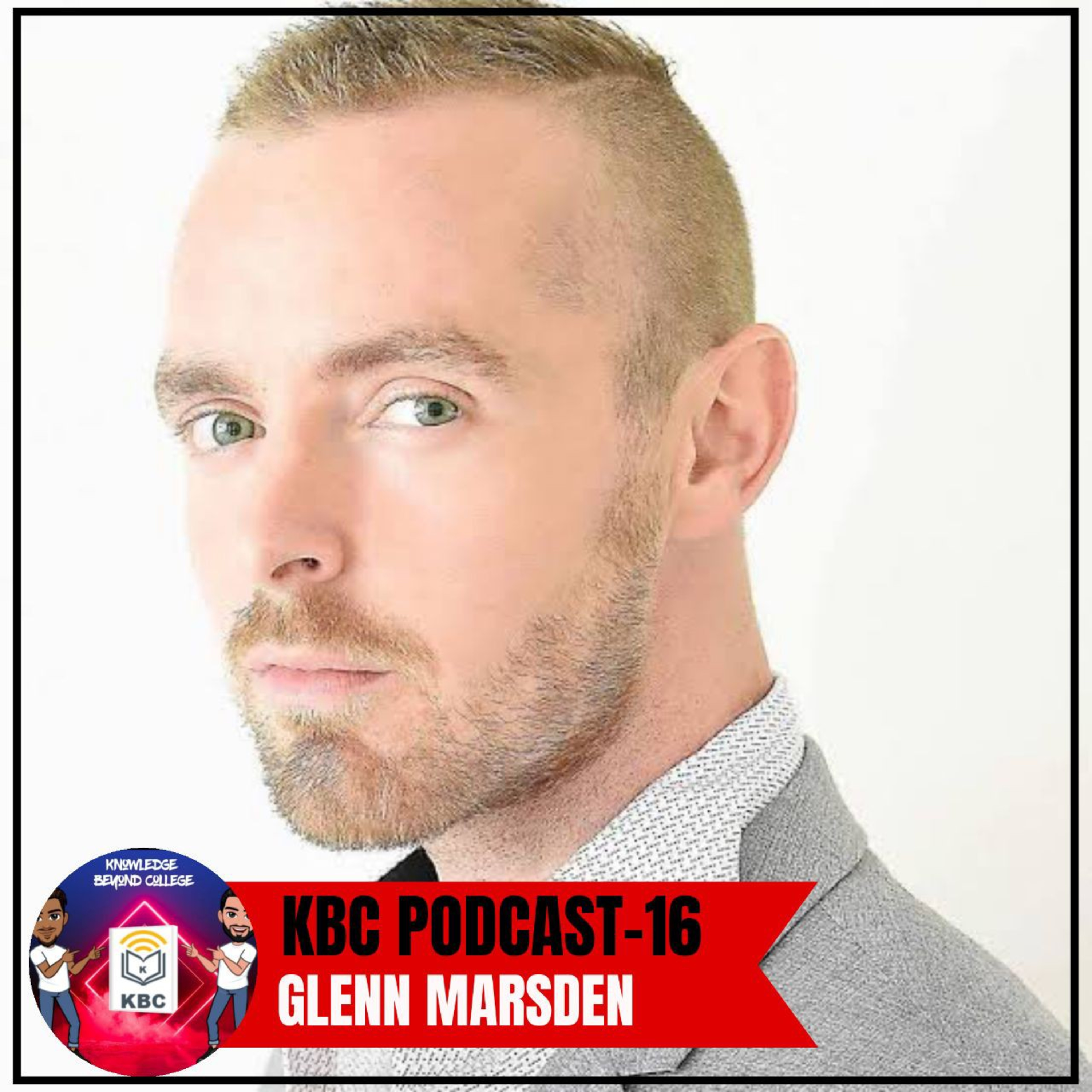 Story of a Photographer who changed the Landscape of Mental Health feat. Glenn Marsden | Episode 16