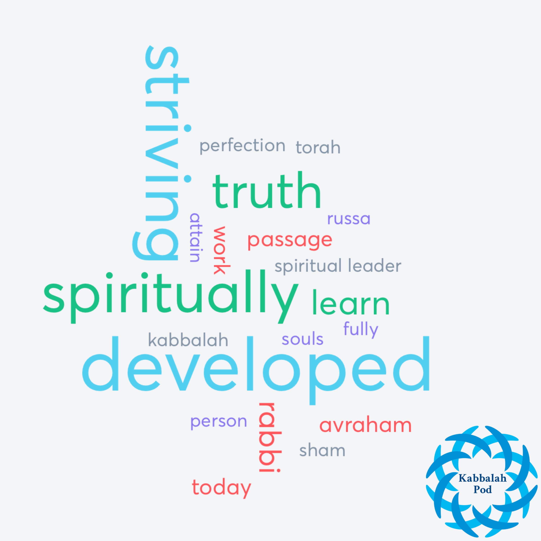 Episode 59: Spiritually Developed or Striving for Truth?
