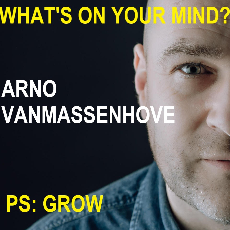 What's On Your Mind 3: Arno Vanmassenhove
