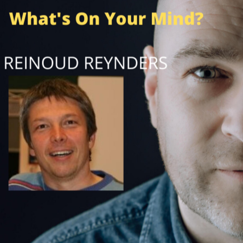 What's On Your Mind 9: Reinoud Reynders