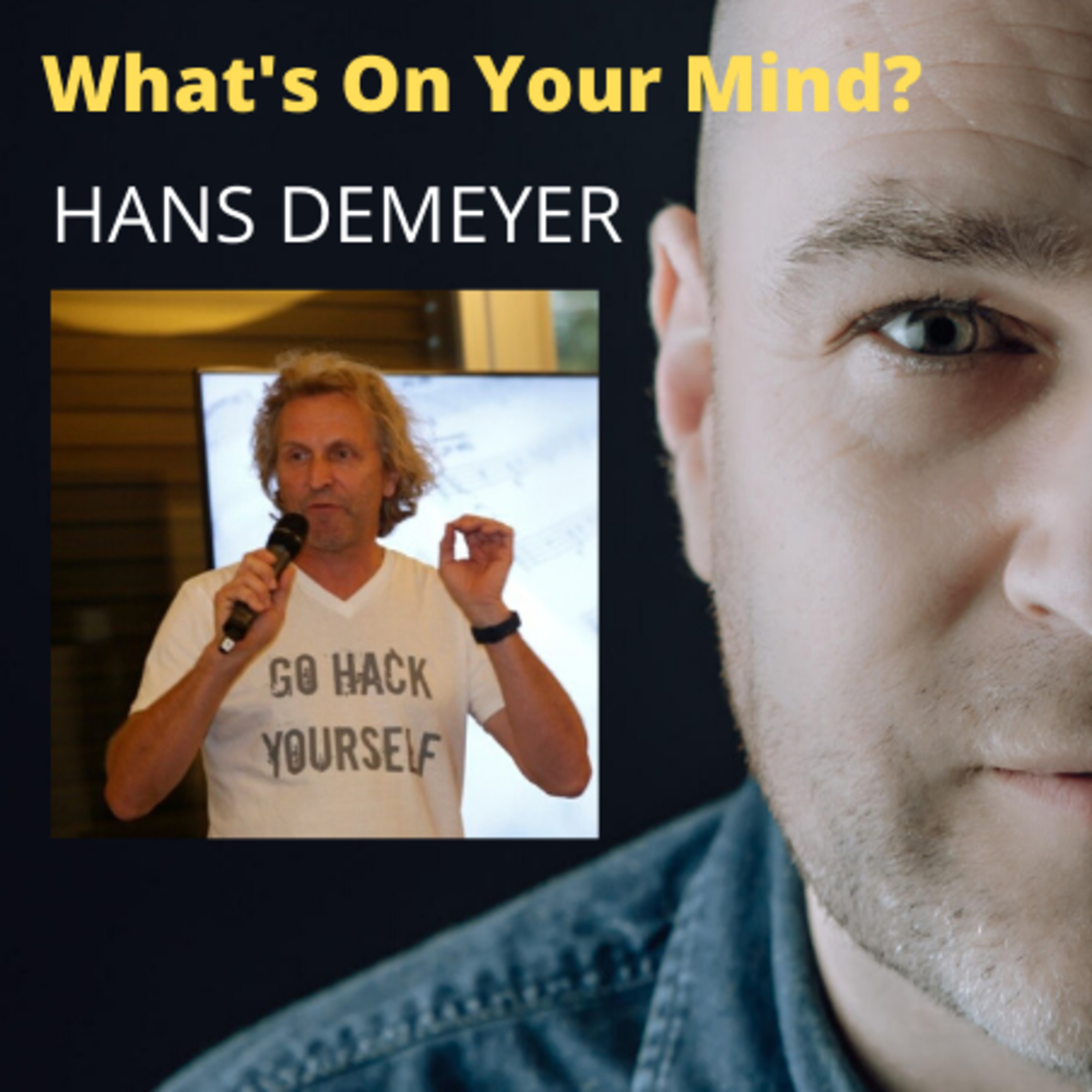 What's On Your Mind 17: Hans Demeyer