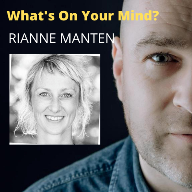 What's On Your Mind 23: Rianne Manten (Dutch/Nederlands)