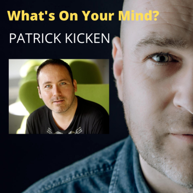 WOYM 56: Patrick Kicken Hoe Hij Van Super Succesvolle DJ Naar Een Leven Zonder Stress Ging(Dutch/Nederlands)