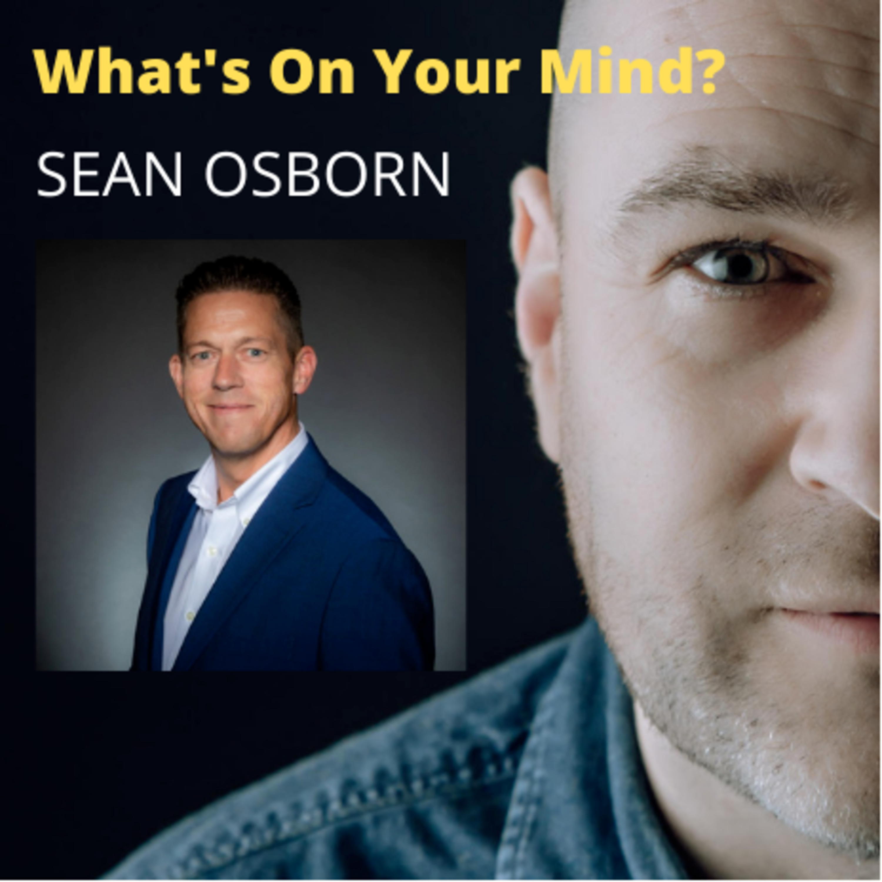 WOYM 61: Sean Osborn About His Poverty At Age 14 To Becoming A Multi Millionaire At 30 Thanks To The Book Think And Grow Rich