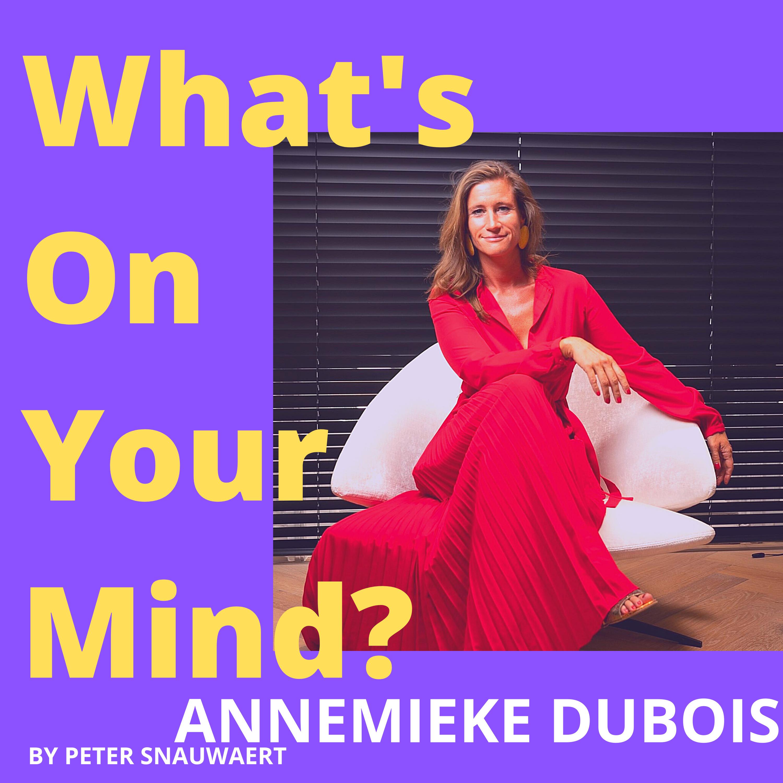 WOYM 82 Annemieke Dubois Over Hoe Zij In Maart 2020 Haar Nieuwe Onderneming Jade&Jules Startte & Over Haar Persoonlijke Reis Van Groei   What's On Your Mind? (Dutch/Nederlands)
