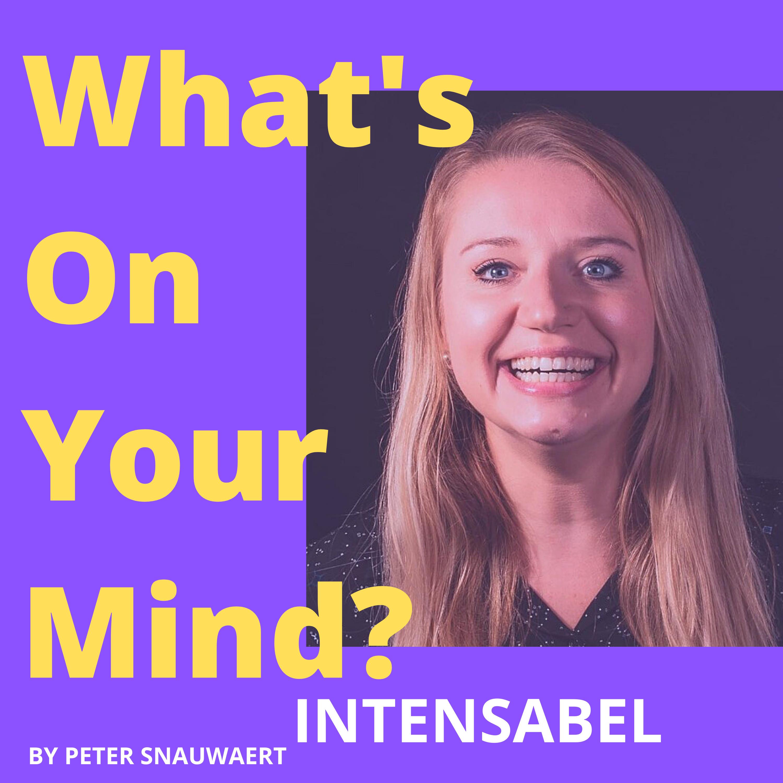 WOYM 81 Isabel Slachmuylders Over Authentiek Zijn En Haar Stap Van KBC Naar Haar Eigen Onderneming | What's On Your Mind? (Dutch/Nederlands)