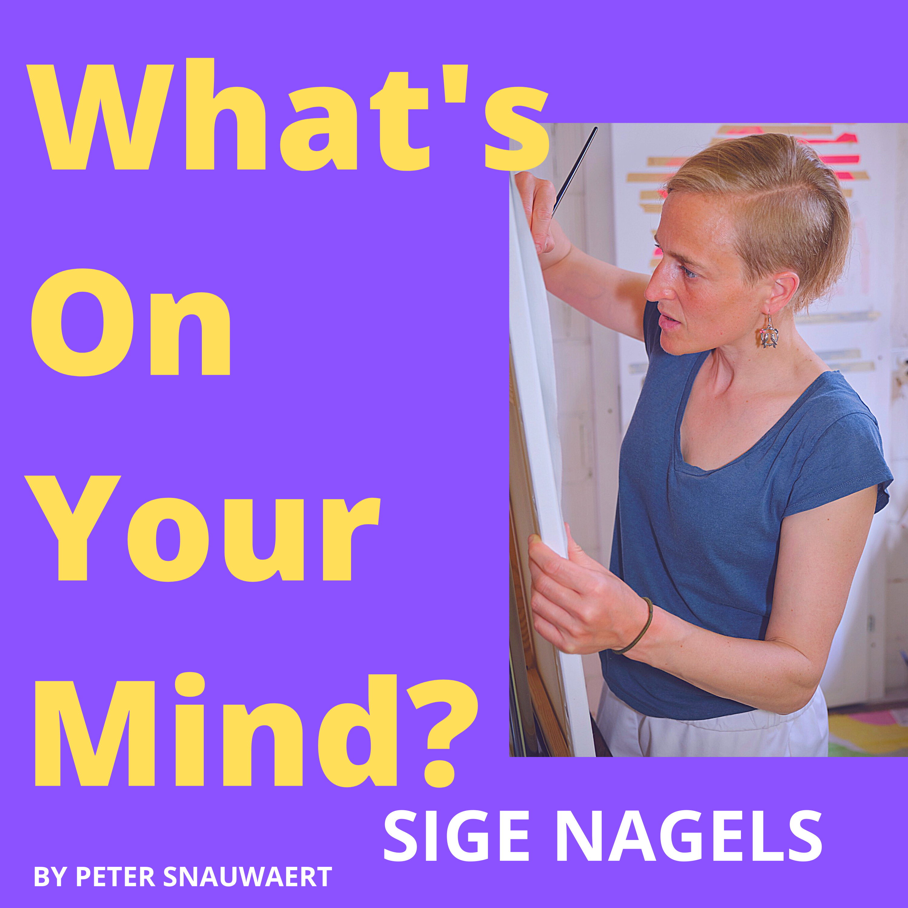 WOYM 78: Sige Nagels About Her Transformation As Architect/Engineer To Visual Artist