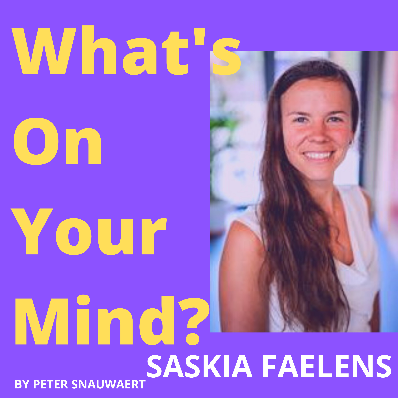 WOYM 69: Saskia Faelens Over Pilates, Over Energetisch Healen En Over Haar Nieuwe Business Plannen | What's On Your Mind?