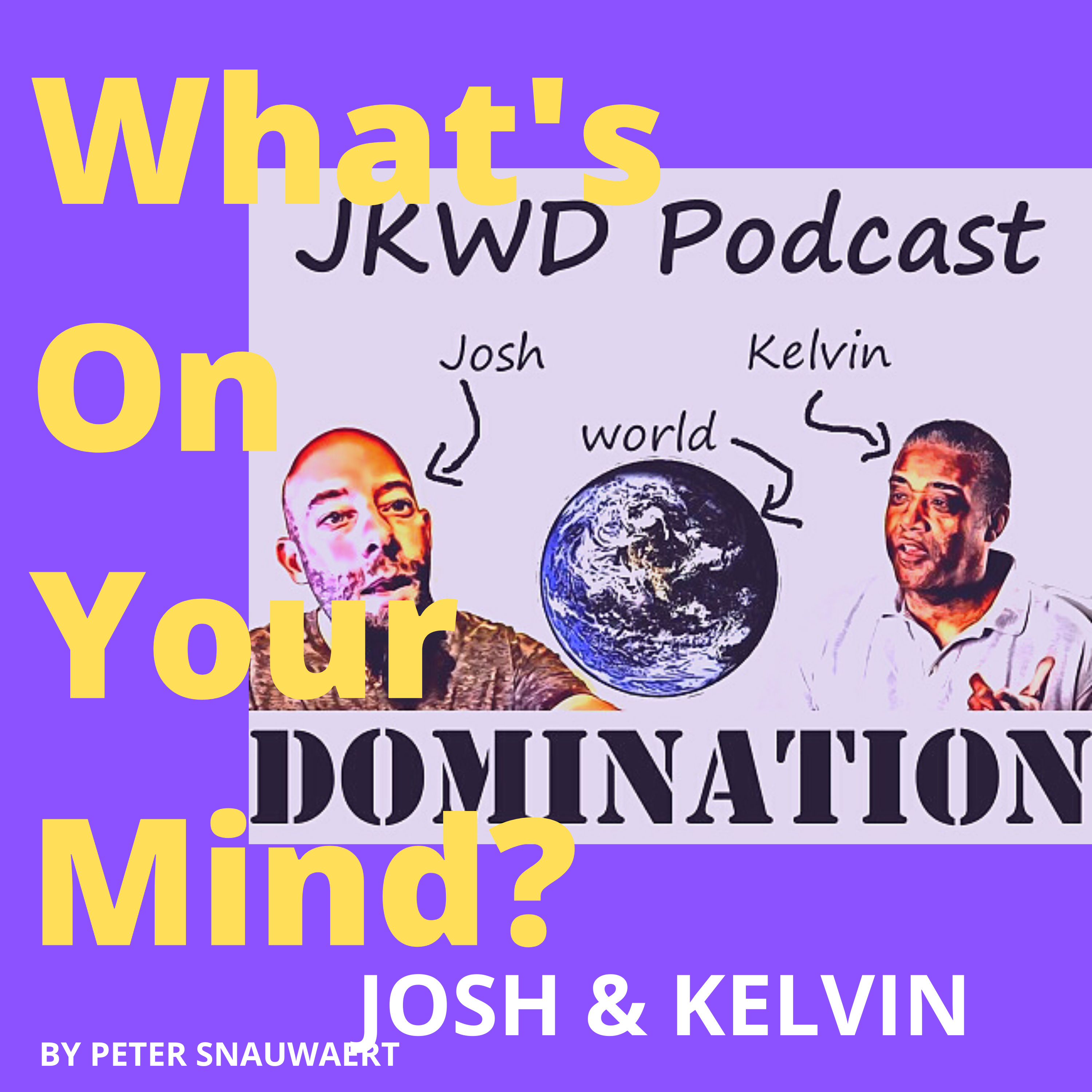 WOYM 92 Josh Shear & Kelvin Ringold About Happiness And Making The World A Better Place | What's On Your Mind?