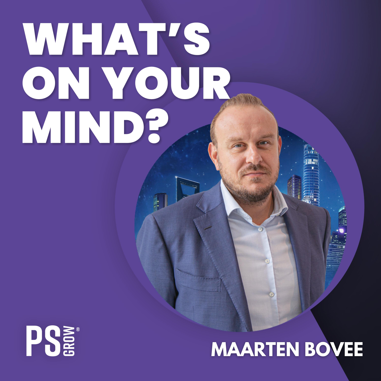 WOYM107 Maarten Bovée Over Sales, Leiderschap, Technologie, Zijn Podcast Cloudcity & Seneka | What's On Your Mind? (Dutch/Nederlands)