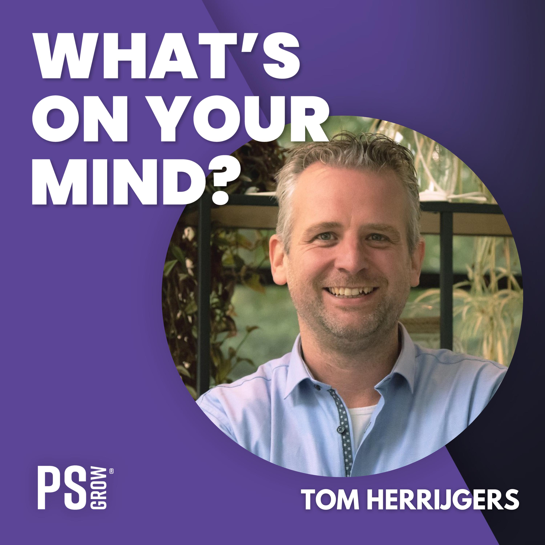 WOYM 109: Tom Herrijgers Over Zelfsturende Teams, Zijn Boek Onbeperkt Verlof En Zijn Eigen Reis | What's On Your Mind? (Dutch/Nederlands)